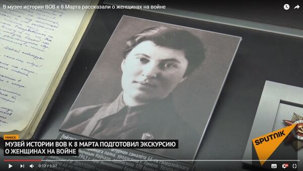 У музеі гісторыі ВАВ да 8 Сакавіка распавялі пра жанчын на вайне - Sputnik Беларусь