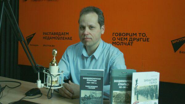 Кандидат исторических наук, специалист по военной истории Беларуси Игорь Мельников - Sputnik Беларусь